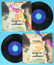LP 45 7'' SANTO & JOHNNY Come september The long walk home italy no cd mc dvd