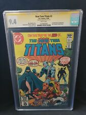 New Teen Titans #2 George Perez SS CGC 9.4 1st Appearance of Deathstroke Slade