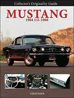 Ford Mustang & Shelby Originality Guide Restoration Book 1964-1967