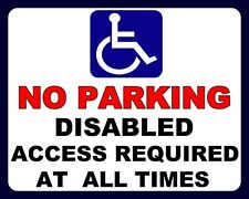 """10"""" x 8"""" NO PARKING DISABLED ACCESS REQUIRED BLUE BADGE HOLDER METAL SIGN 1118"""