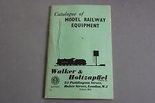 X474 WALKER  HOLTZAPFELL Train catalogueTT O OO 1957 model railway equipment