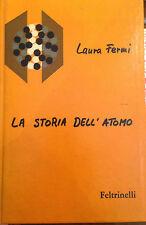 FERMI, LA STORIA DELL'ATOMO, FELTRINELLI 1964