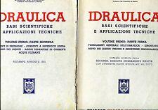 G. De Marchi = IDRAULICA BASI SCIENTIFICHE E APPLICAZIONI TECNICHE VOL. PRIMO