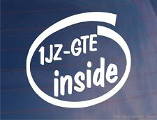 1JZ-GTE INSIDE Novelty Car/Window/Bumper Sticker Ideal for Toyota Supra/Soarer