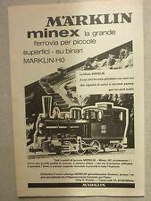 ADVERTISING PUBBLICITA' MARKLIN MINEX la grande ferrovia giocattolo -- 1970