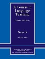 A Course in Language Teaching Trainee Book Trainee's Book (Cambridge Teacher Tra