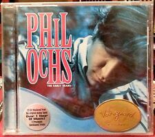 PHIL OCHS : THE EARLY YEARS CD VANGUARD (79566-2) 2000 NEWPORT LIVE plus 7 74:05