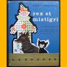 REX ET MISTIGRI Lectures suivies CE2 CM1 Hélène Poirié 1964