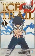 MANGA - Fairy Tail - Ice Trail N° 1 - Young 272 Star Comics - ITALIANO NUOVO
