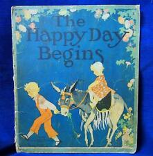 The Happy Day Begins No.863 Janet Laura Scott 1931 Antique Childrens Book