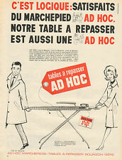 Publicité Advertising 1965  tables à repasser AD HOC marchepied