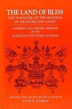 The Land of Bliss, The Paradise of the Buddha of Measureless Light: Sanskrit and