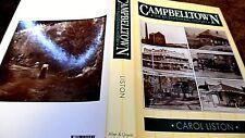 CAMPBELLTOWN: THE BICENTENNIAL HISTORY / Carol Liston (1988) AUSTRALIA