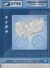 6L80 ATSG Rebuild Manual 6L80E Automatic Transmission Overhaul Service Book