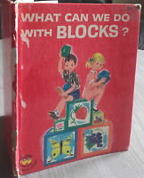 1964 WHAT CAN WE DOWITH BLOCKS BY F.SHAINE WONDER BOOKS NYORK IN 8 EC IL.COULEUR