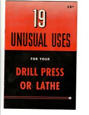 VINTAGE 19 UNUSUAL USES FOR YOUR DRILL PRESS OR LATHE BOOKLET