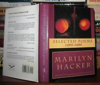 Hacker, Marilyn SELECTED POEMS 1965-1990  1st Edition 1st Printing
