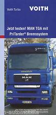 Prospekt Voith MAN TGA PriTarder Bremssystem 5/05 D brochure Lkw Nutzfahrzeug