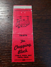 Vintage Matchcover: The Chopping Block, Vista, CA   42