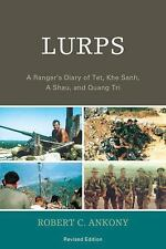 Lurps: A Ranger's Diary of TET, Khe Sanh, a Shau, and Quang Tri (Paperback or So
