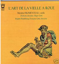 LP FRANCE MICHELE FROMENTEAU L'ART DE LA VIELLE A ROUE