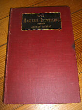 The Master's Indwelling, 1st Ed., Rev. Andrew Murray, Revell , NY 1896