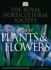 RHS New Encyclopedia of Plants and Flowers By Christopher Brickell
