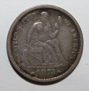 1873 With Arrows Seated Liberty Dime 90% Silver 10% Copper **Free Shipping**