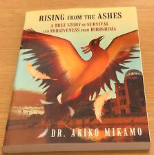 RISING FROM THE ASHES Dr Akiko Mikamo Book (Paperback) Surviving Hiroshima