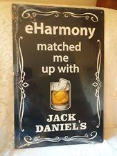 "new Jack Daniels tin sign ""eHarmony matched me with Jack Daniels"" new 12 x 18"