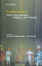 Playing for Real: Hindu Role Models, Religion, and Gender, , Very Good Book