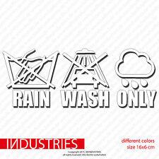 Rain Wash Only 16x6 Fun Aufkleber Car Sticker Auto keine Waschanlage Carwash LOW
