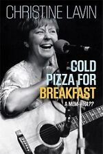 NEW Cold Pizza for Breakfast: A Mem-wha? by Christine Lavin