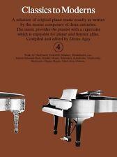 Classics to Moderns Book 4; Agay, Denes, Piano Albums, FMW - YK20048