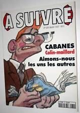 Revue BD : A SUIVRE N° 230 Mars 1977 * EX ! Geluck Bilal Cabanes