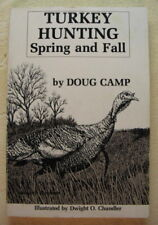 """Turkey Hunting - Spring & Fall"" - Doug Camp - c. 1983"