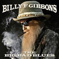 BILLY F GIBBONS - THE BIG BAD BLUES   CD NEU