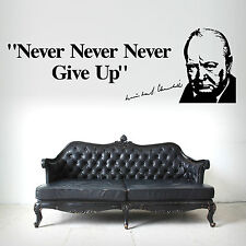 WINSTON CHURCHILL Never Never Give Up VINYL WALL ART STICKER DECAL QUOTE