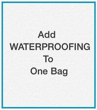 Waterproofing: Added to One Bag