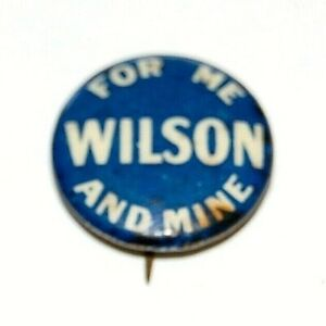 """1916 WOODROW WILSON FOR ME MINE 7/8"""" campaign pin pinback button badge political"""