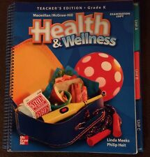 MCGRAW-HILL Health & Wellness Teacher's Edition Grade K Exam Copy (Spiral, 2005)
