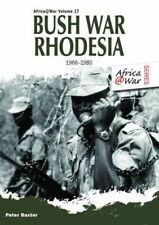 Bush War Rhodesia 1966-1980 by Peter Baxter (Paperback, 2014)