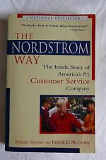 The Nordstrom Way: The Inside Story of America's Number #1 Customer Service...