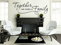 Family Wall Quote Together we make a family Vinyl Sticker Wall Art Mural Decal 2