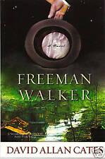 Freeman Walker by David Allan Cates Advance Proof 1stEd
