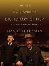 David Thomson/ The New Biographical Dictionary of Film (5th edition, 2010)