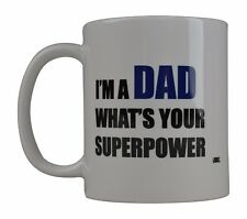Best Funny Coffee Mug Cup Gift For Dad Father I'M A Dad What's Your Super Power