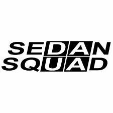 SEDAN SQUAD Sticker - Vinyl Decal - Choose Color & Size