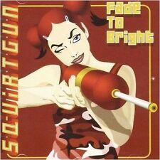 SQUIRTGUN - Fade To Bright CD