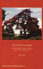 From French to Creole: The Development of New Vernaculars in the-ExLibrary